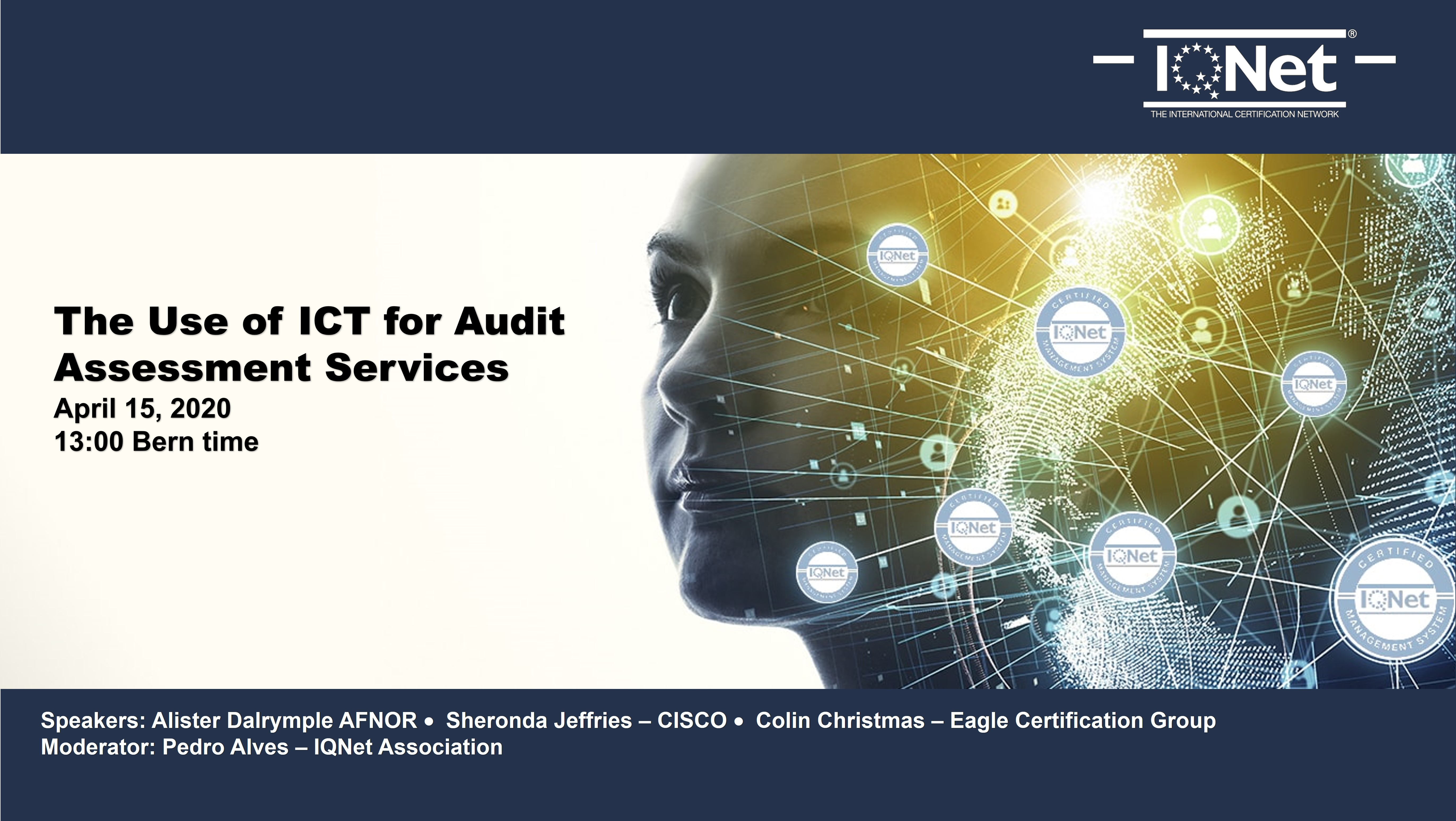 IQNet Web Session: 20200415 Use of ICT for Audit & Assessment Purposes